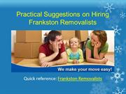 Practical Suggestions on Hiring Frankston Removalists