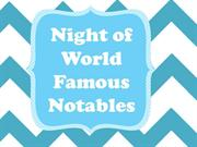 night of world famous notables