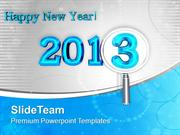 Wishing You Happy New Year 2013 PowerPoint Templates PPT Themes And Gr