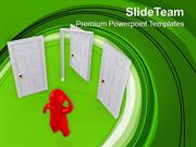Do Not Get Confuse In Decision Taking PowerPoint Templates PPT Themes