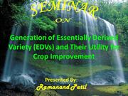 Generation of essentially Derived varieties and their crop improvement