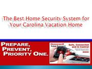 The Best Home Security System for Your Carolina Vacation Home