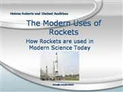 The Modern Uses of Rockets