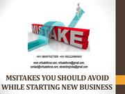 MSITAKES YOU SHOULD AVOID WHILE STARTING NEW BUSINESS