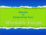 Affordable Europe Group Tour Packages