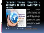 Offshore Company Formation - Choosing To Make investments