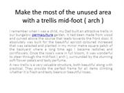 Make the most of the unused area with a trellis mid-foot ( arch )