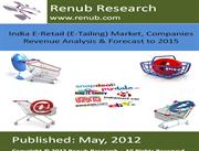 India E-Retail  Market, Companies Revenue Analysis & Forecast to 2015