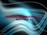 Criminal Responsibility of Mentally Ill