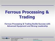 Ferrous Processing & Trading Builds Success with Advanced Equipment