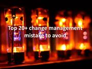 Top 20+ change management mistake to avoid
