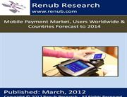 Mobile Payment Market, Users Worldwide