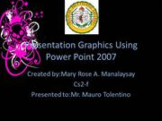 Presentation Graphics Using Power Point 2007