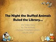 The Night the Stuffed Animals Ruled the Library