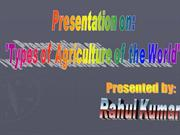 Types Of Agricultures of the World