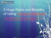 Perks and Benefits of Using Transport Software