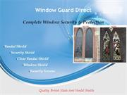 Strong Window Shield Protection at Window Guard Direct