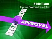 To Get Approved Avoid Rejection PowerPoint Templates PPT Themes And Gr
