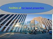 Facilities of properties in hsr layout