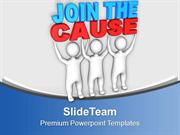 Join The Cause Business Concept PowerPoint Templates PPT Themes And Gr