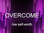 2013_07_21 Overcome_low self_worth_Pastor Andy