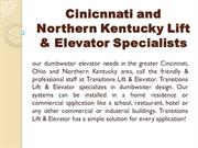 Cinicnnati and Northern Kentucky Lift & Elevator Specialists