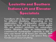 Louisville and Southern Indiana Lift and Elevator Specialists