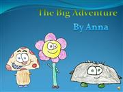 Big Adventure by Anna
