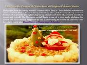 Experience the Pleasure of Filipino Food at Philippine