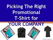 Picking The Right Promotional T Shirt