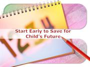 Start Early to Save for Child's Future