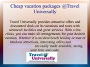Cheap Vacation Packages at Travel Universally
