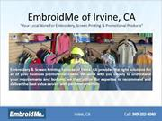 Embroidery & Screen Printing store at Irvine, CA