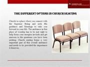Some different options in church seating