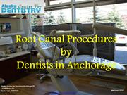 Root Canal Procedures by  Dentists in Anchorage