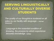 SERVING LINGUISTICALLY AND CULTURALLY DIVERSE STUDENTS