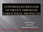 contolled delivey of drug through parentral route