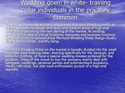 Wedding gown in white- training collar individuals in