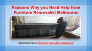 Reasons Why you Need Help from Furniture Removalist Melbourne