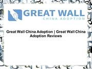 Great Wall China Adoption Reviews