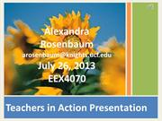 Teachers in Action Presentation- Alexandra Rosenbau