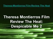 Theresa Montierros Film Review The Heat Despicable Me 2