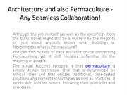 Architecture and also Permaculture - Any Seamless Collaboration