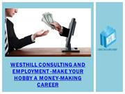 Westhill Consulting and employment -Make Your Hobby a Money-Making Car