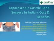 Laparoscopic Gastric Band Surgery In India - Cost & Benefits