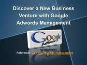Discover a New Business Venture with Google Adwords Management