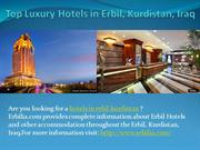 Top Luxury Hotels in Erbil, Kurdistan,