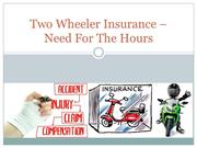 Two Wheeler Insurance - Need For The Hours