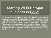 Starting Wi-Fi HotSpot business is EASY3
