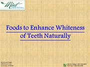 Foods to Enhance Whiteness of Teeth Naturally | 907-646-8670
